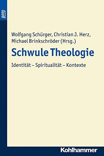9783170188853: Schwule Theologie. Bond: Identitat - Spiritualitat - Kontexte (Forum Systematik) (German Edition)