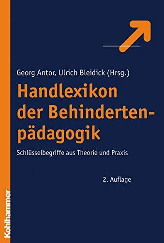 9783170192164: Handlexikon Der Behindertenpadagogik: Schlusselbegriffe Aus Theorie Und Praxis (German Edition)