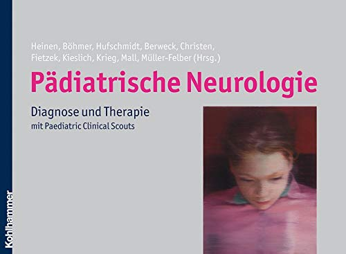 9783170194687: Pädiatrische Neurologie: Diagnose und Therapie