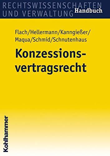 9783170195042: Konzessionsvertragsrecht: Handbuch