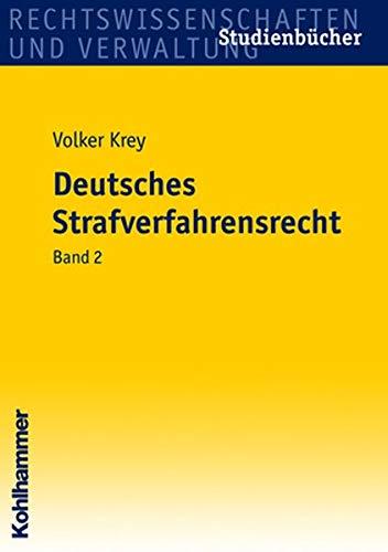 9783170195134: Deutsches Strafverfahrensrecht 2: Hauptverhandlung, Beweisrecht, Gerichtliche Entscheidungen, Tatbegriff und Rechtskraft, Rechtsmittel und Rechtsbehelfe
