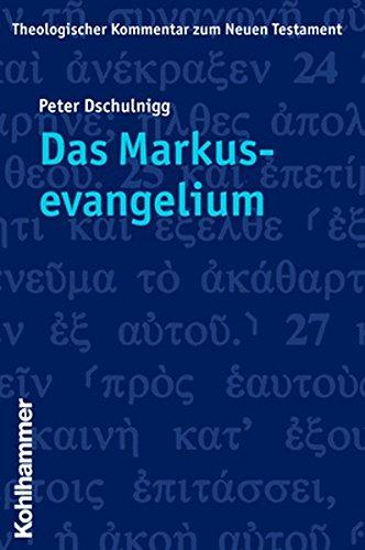 9783170197701: Das Markusevangelium (Theologischer Kommentar zum Neuen Testament)