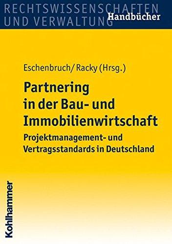 Partnering in der Bau- und Immobilienwirtschaft: Klaus Eschenbruch