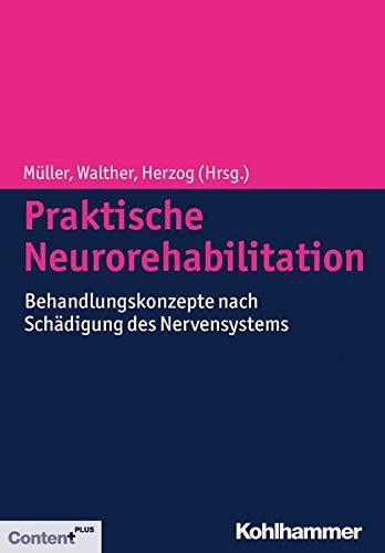 Praktische Neurorehabilitation: Friedemann Müller