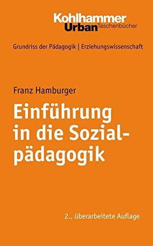 9783170198951: Einführung in die Sozialpädagogik