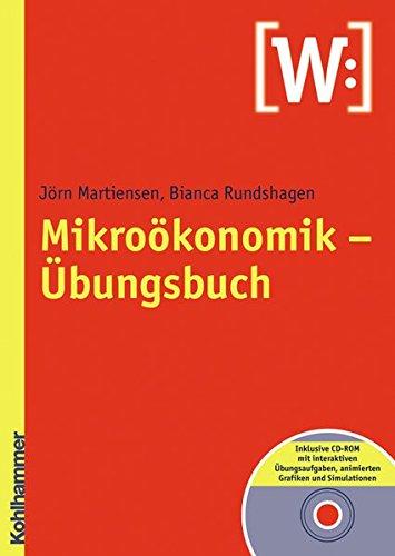 9783170200760: Mikroökonomik - Übungsbuch