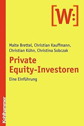 9783170201545: Private Equity-Investoren: Eine Einführung