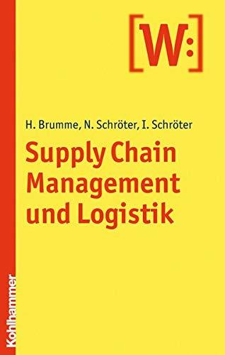 9783170204218: Supply Chain Management Und Logistik (German Edition)