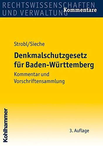 Denkmalschutzgesetz für Baden-Württemberg: Heinz Sieche