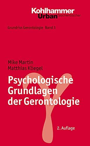 9783170206021: Psychologische Grundlagen der Gerontologie