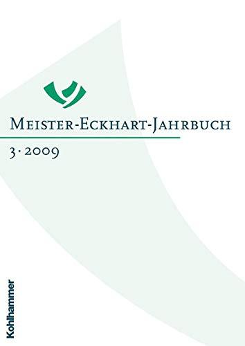 9783170208131: Meister-Eckhart-Jahrbuch: Band 3/2009 (German Edition)