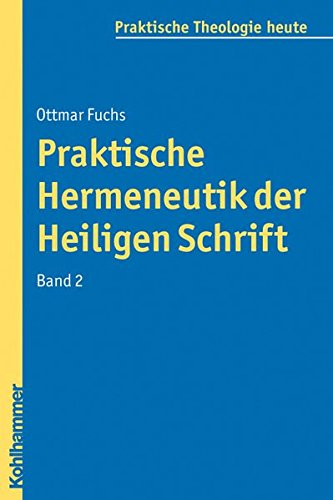 9783170211551: Praktische Hermeneutik der Heiligen Schrift II (Praktische Theologie heute) (German Edition)