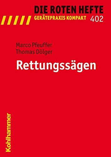 9783170211735: Rettungssägen (Die Roten Hefte / Geratepraxis Kompakt)