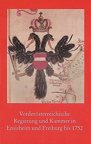 Vorderösterreichische Regierung und Kammer in Ensisheim und