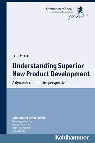 Understanding Superior New Product Development: Ina Horn