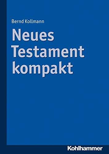 9783170212350: Neues Testament kompakt