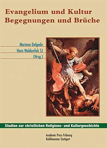 Evangelium und Kultur: Mariano Delgado