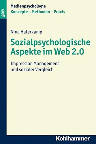 9783170212510: Sozialpsychologische Aspekte im Web 2.0: Impression Management und sozialer Vergleich