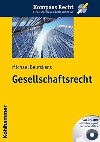 9783170212794: Gesellschaftsrecht (Kompass Recht)