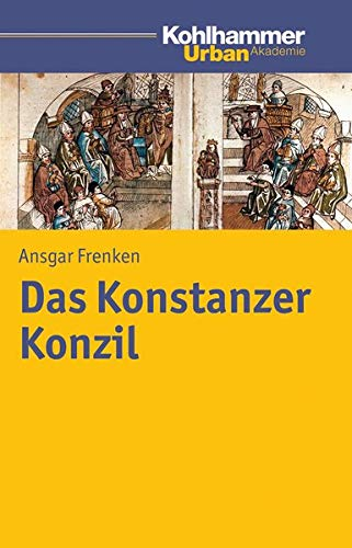 9783170213036: Das Konstanzer Konzil (Urban Akademie)