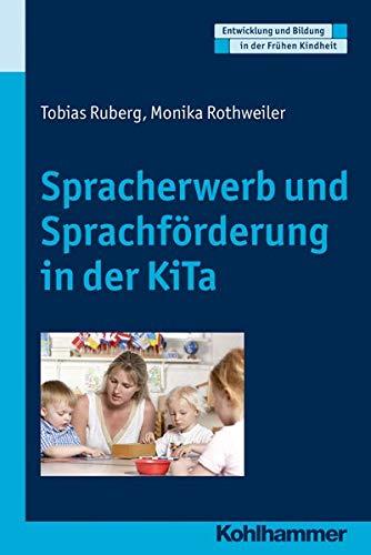 9783170213906: Spracherwerb Und Sprachforderung in Der Kita (Entwicklung Und Bildung in Der Fruhen Kindheit) (German Edition)