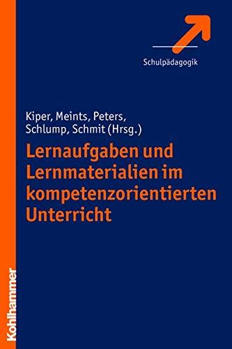 9783170214095: Lernaufgaben und Lernmaterialien im kompetenzorientierten Unterricht