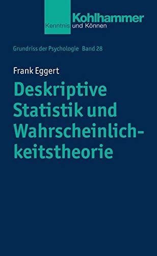 9783170214262: Deskriptive Statistik und Wahrscheinlichkeitstheorie: Grundlagen der Generalisierbarkeit von Stichprobenergebnissen (Urban-Taschenbucher)