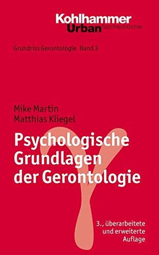 9783170214453: Psychologische Grundlagen der Gerontologie (Grundriss Gerontologie: Urban Taschenbucher)