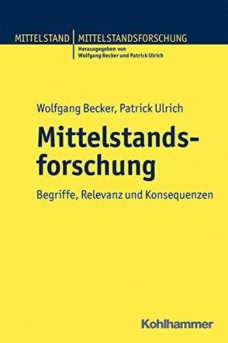 9783170215559: Mittelstandsforschung in Deutschland: Begriffe, Relevanz und Konsequenzen (Mittelstand Und Mittelstandsforschung)