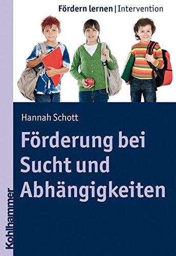 9783170215580: Forderung Bei Sucht Und Abhangigkeiten (Fordern Lernen) (German Edition)