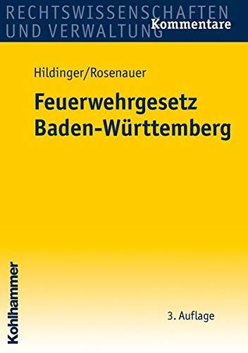 9783170216808: Feuerwehrgesetz Baden-Württemberg