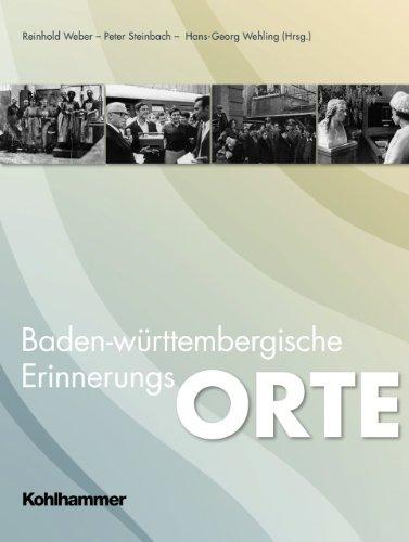 9783170217393: Baden-Württembergische Erinnerungsorte: 60 Jahre Baden-Württemberg