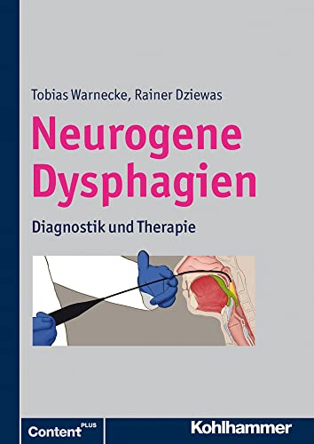 9783170218826: Neurogene Dysphagien: Diagnostik und Therapie