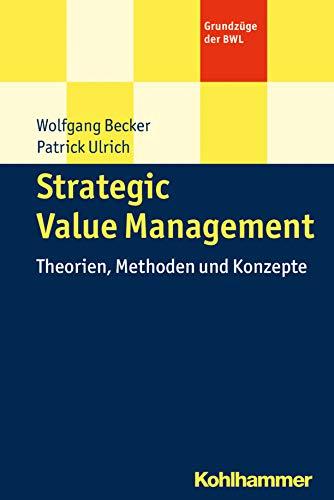 9783170221475: Strategisches Value Management: Theorien, Methoden und Konzepte