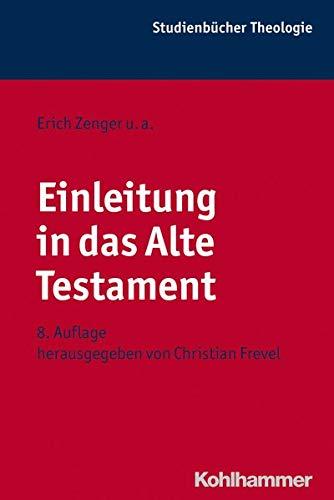 9783170221659: Einleitung in Das Alte Testament (Kohlhammer Studienbuecher Theologie) (German Edition)