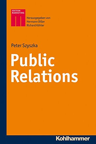 9783170222342: Public Relations (Kohlhammer Edition Marketing) (German Edition)