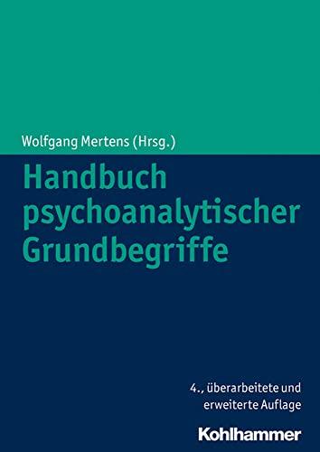 9783170223158: Handbuch psychoanalytischer Grundbegriffe (German Edition)