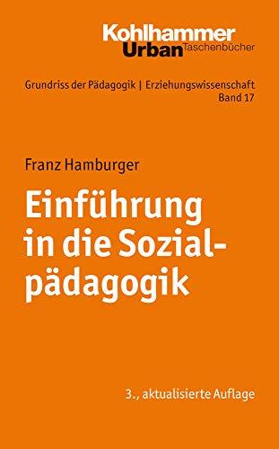 9783170223189: Einfuehrung in Die Sozialpadagogik (Urban-taschenbuecher) (German Edition)