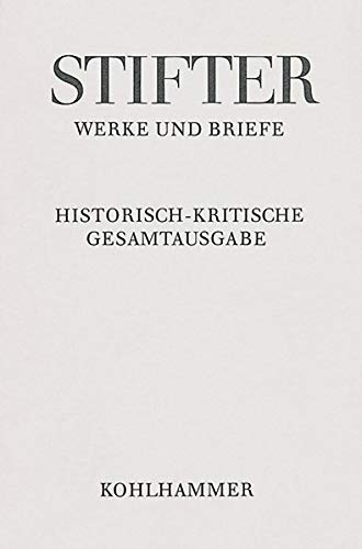 9783170223547: Schriften zur bildenden Kunst: Apparat und Kommentar (Adalbert Stifter: Werke Und Briefe)