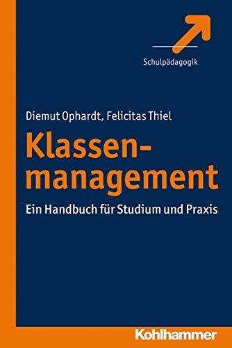 9783170224049: Klassenmanagement: Ein Handbuch für Studium und Praxis