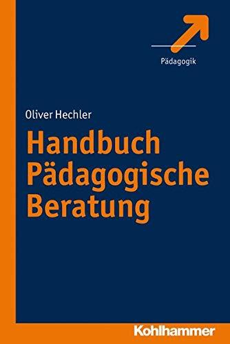 9783170224742: Handbuch Pädagogische Beratung (German Edition)
