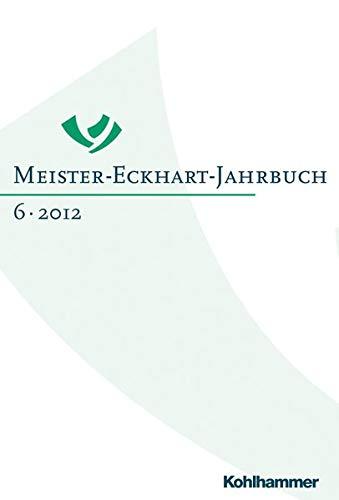 Meister-Eckhart-Jahrbuch 6/2012: Dietmar Mieth