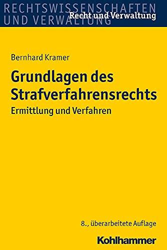 9783170225602: Grundlagen des Strafverfahrensrechts: Ermittlung und Verfahren (Recht und Verwaltung)