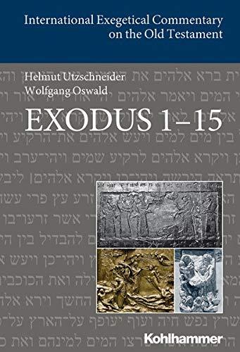 9783170225718: Exodus 1-15