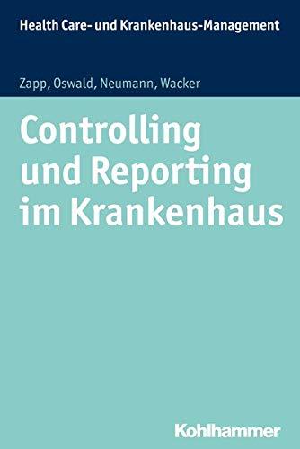 Controlling und Reporting im Krankenhaus: Winfried Zapp
