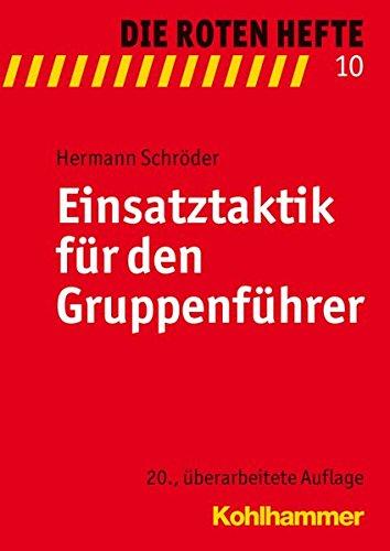 9783170229488: Einsatztaktik für den Gruppenführer (Die Roten Hefte)
