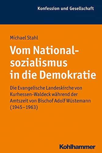 Vom Nationalsozialismus in die Demokratie: Michael Stahl