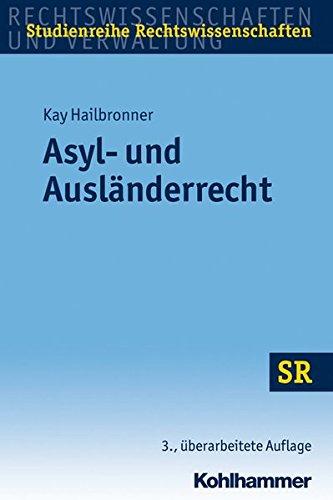9783170229945: Asyl- und Ausländerrecht (Studienreihe Rechtswissenschaften)