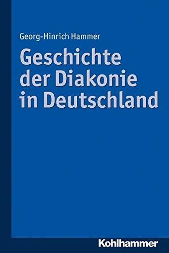 9783170229990: Geschichte der Diakonie in Deutschland