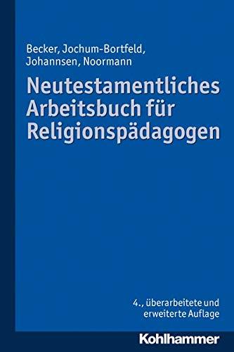 9783170230941: Neutestamentliches Arbeitsbuch für Religionspädagogen
